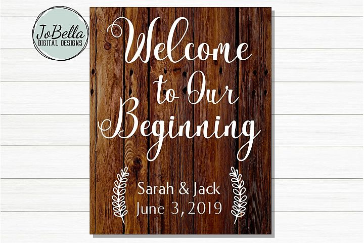 Farmhouse Wedding Sign SVG - Welcome To Our Beginning