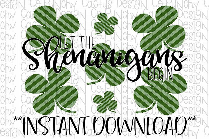 Let the Shenanigans Begin Sublimation Download