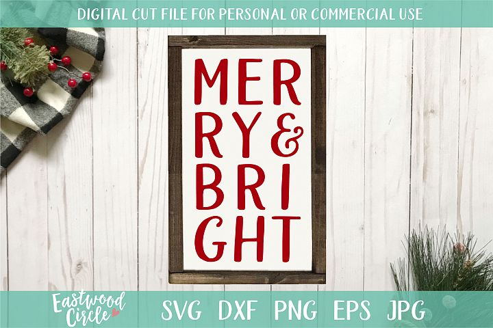 Merry and Bright - A Christmas SVG Cut File