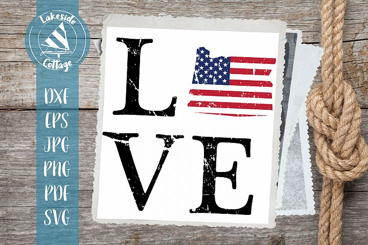 LOVE Oregon - 4th of july svg - memorial day svg dxf eps