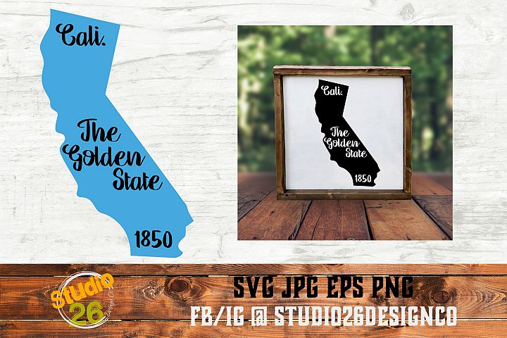 California - State Nickname & EST Year - 2 Files - SVG PNG