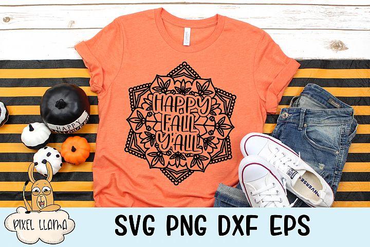 Happy Fall Yall Fall Mandala SVG