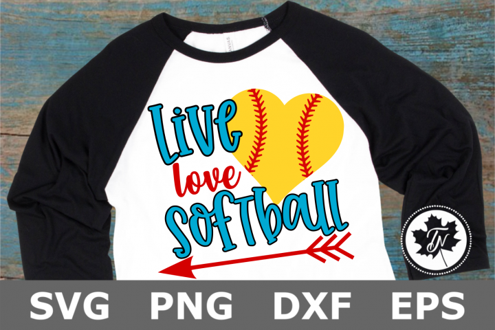 Live Love Softball- A Sports SVG Cut File