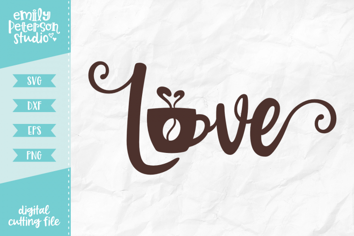 Love Coffee SVG DXF EPS PNG