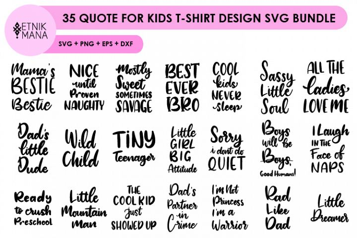35 QUOTE FOR KIDS T-SHIRT DESIGN SVG BUNDLE