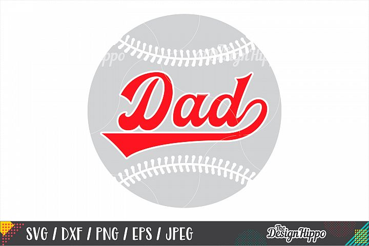 Baseball Dad SVG PNG DXF EPS Cutting Files