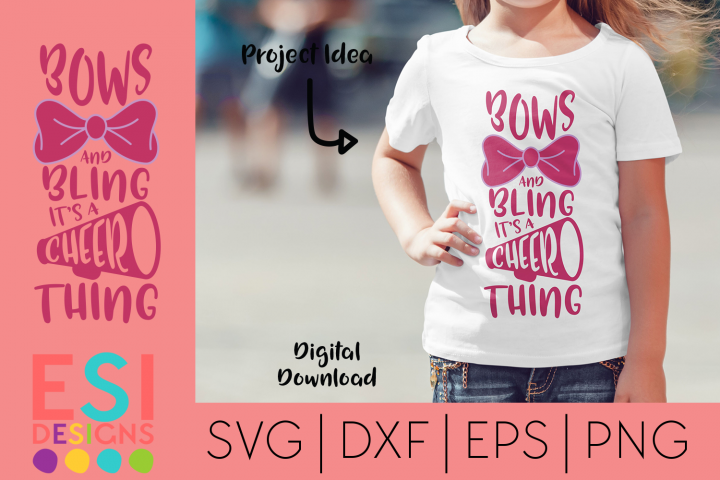 Bows and Bling its a Cheer Thing | SVG, DXF, EPS, PNG