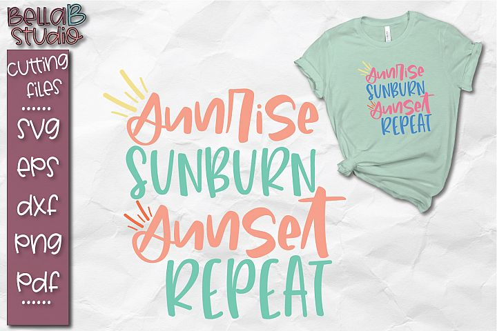Sunrise Sunburn Sunset Repeat SVG, Summer SVG, Beach SVG