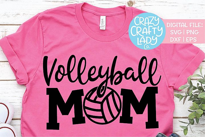 Volleyball Mom Sports SVG DXF EPS PNG Cut File