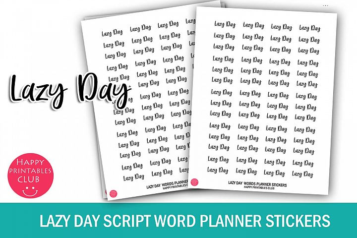 Lazy Day Script Words Planner Stickers- Lazy Day Stickers