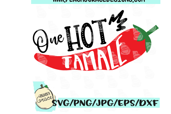 One Hot Tamale SVG