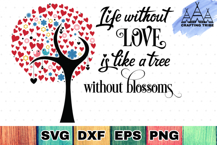 Life Without Love - Valentine SVG Cut File