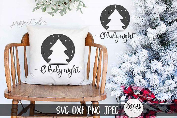 O holy Night Christmas SVG