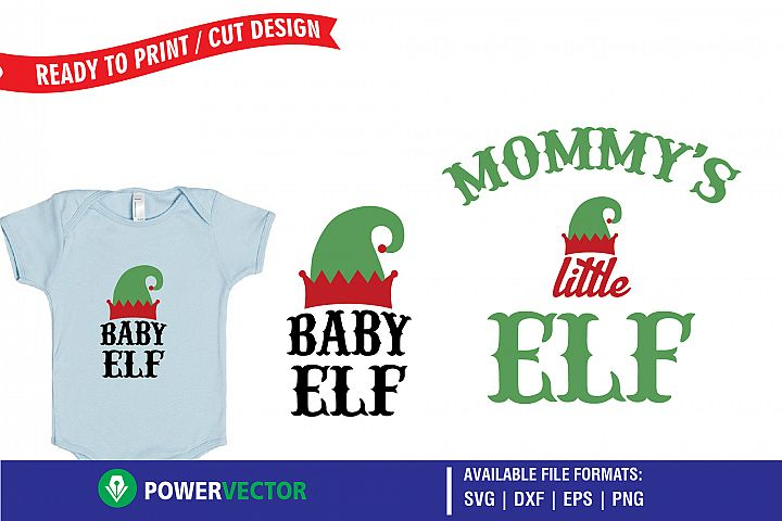 Baby Elf, Mommys Little Elf - Baby Christmas Shirt Designs