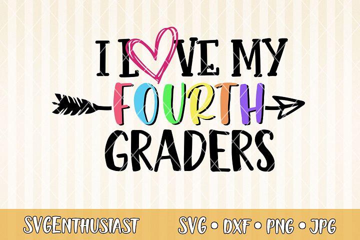 I love my fourth graders SVG cut file