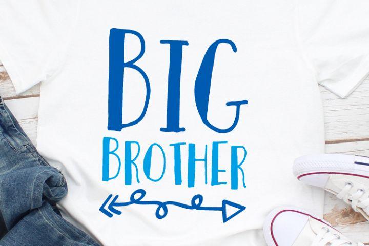 Big Brother Svg, Brother Svg, Family Svg, Cut File, Svg