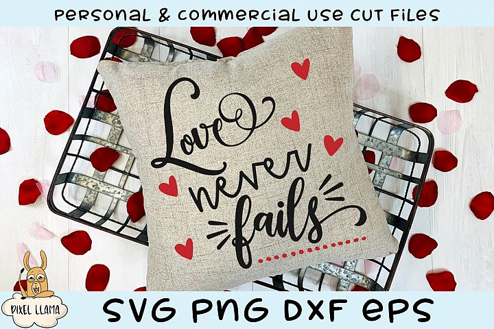 Love Never Fails Valentine SVG example image 1