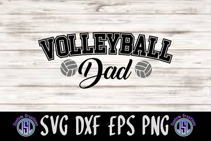 Volleyball Dad| SVG DXF EPS PNG Cut File