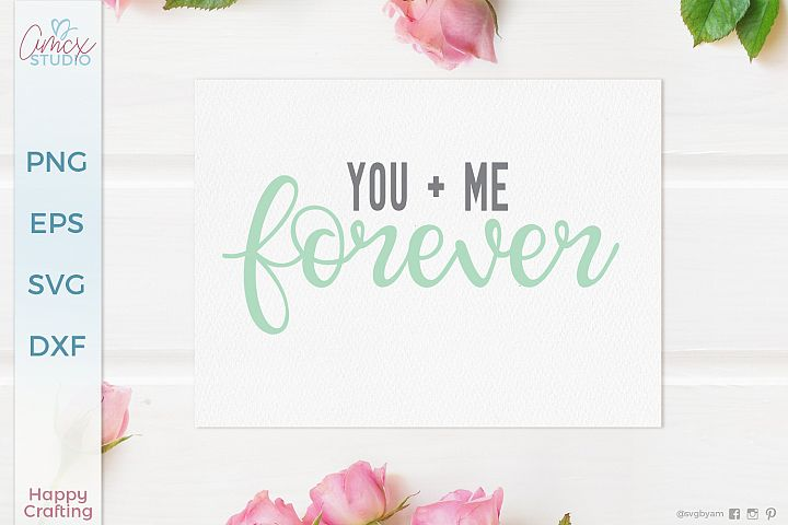 You and Me Forever - Love Quotes