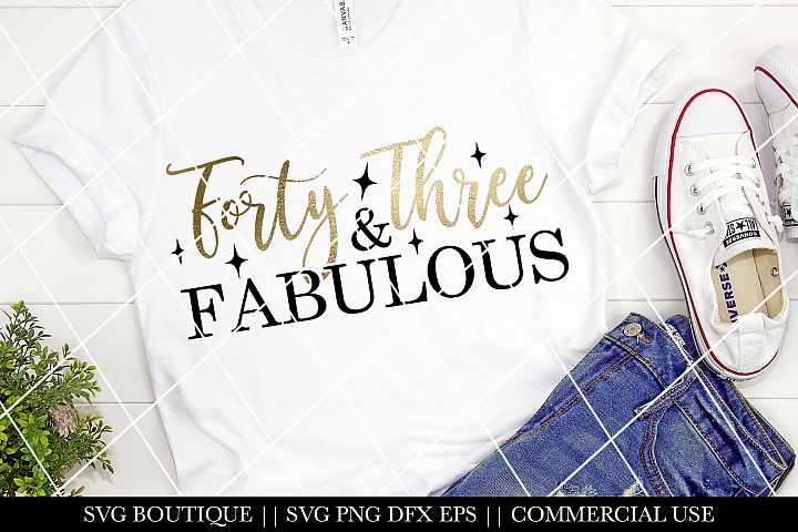 Forty Three and Fabulous Birthday SVG