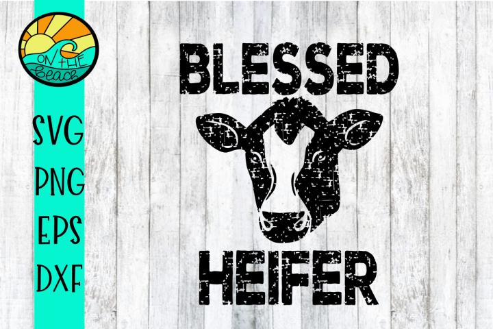 Blessed Heifer Grunge - Distressed - SVG PNG EPS DXF
