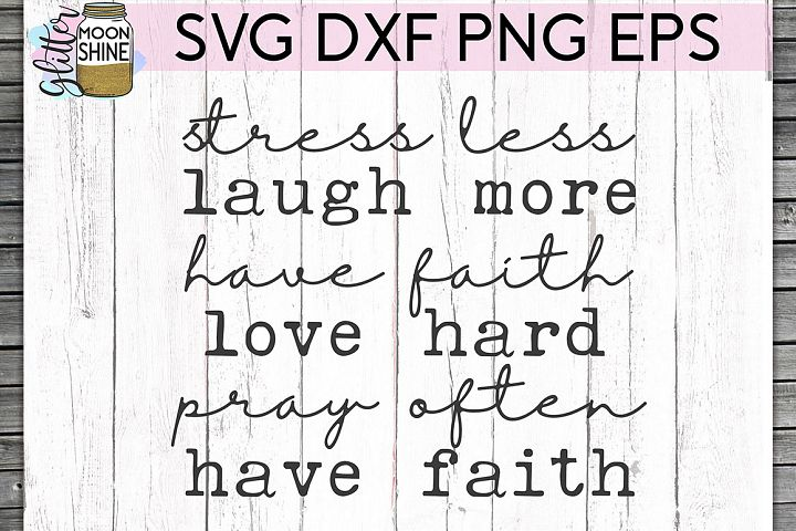 Have Faith SVG DXF PNG EPS Cutting Files