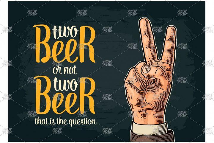 Two beer or not two beer. Vintage vector engraving