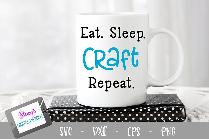 Eat Sleep Craft Repeat SVG file - Crafter SVG