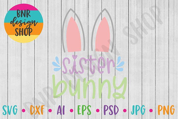 Easter SVG, Sister Bunny SVG, SVG File, Cut File