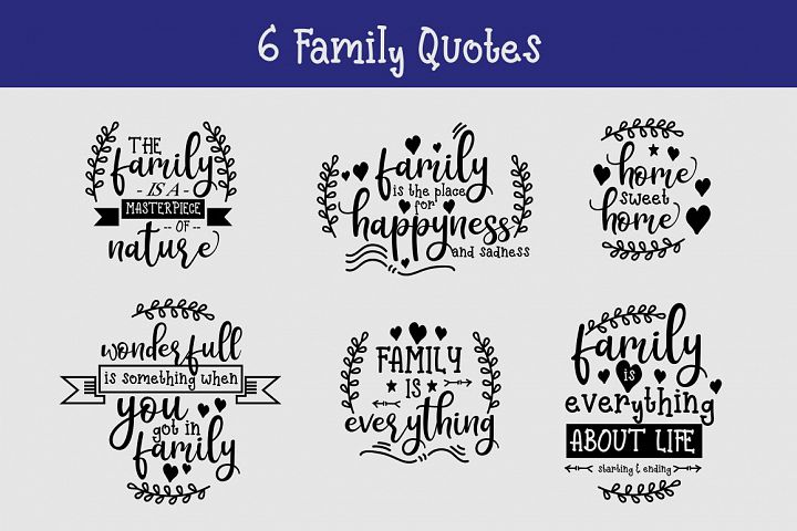 Family Quotes SVG and Cut Files