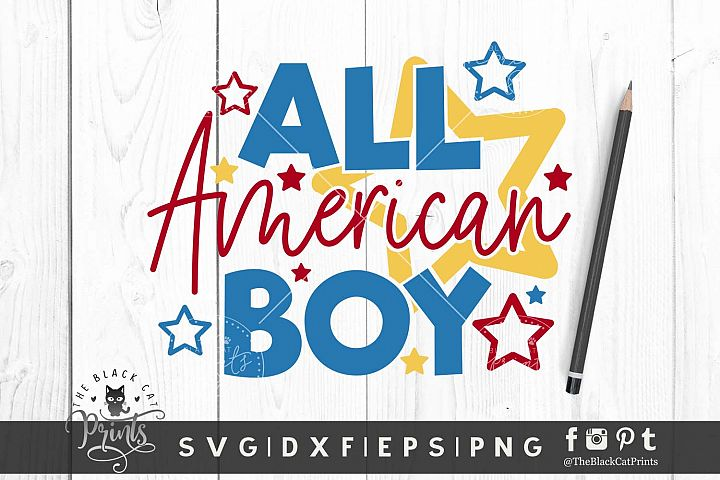 All American Boy SVG DXF EPS PNG Kids 4th Of July Cut Files