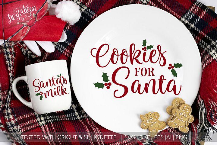 Santas Cookies and Milk SVG | DXF