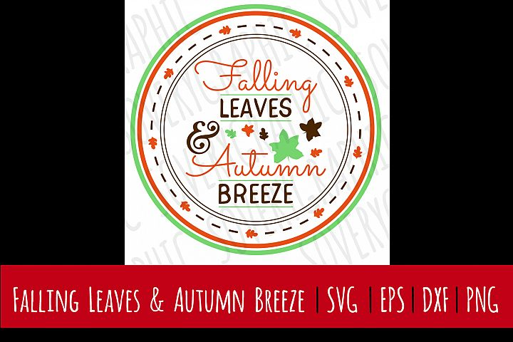 Falling Leaves & Autumn Breeze | SVG | PNG | Printable