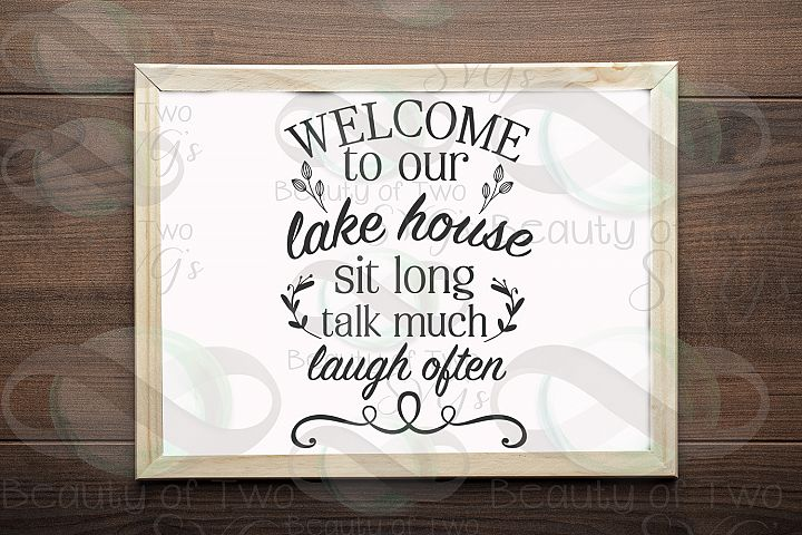 Welcome to our Lake House svg, Lake House sign svg, Lake svg