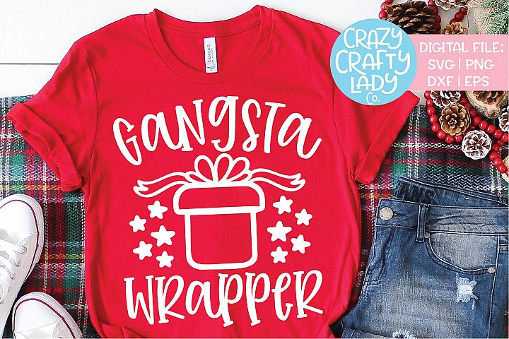 Gangsta Wrapper Christmas SVG DXF EPS PNG Cut File