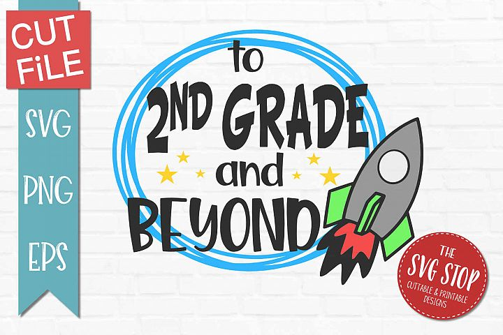2nd Grade and Beyond- SVG, PNG, EPS