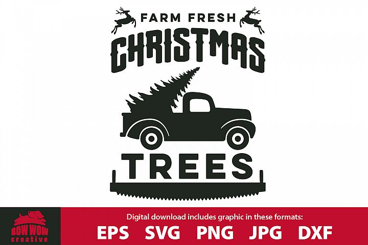 Christmas Tree Farm with Old Truck- SVG, EPS, JPG, PNG, DXF