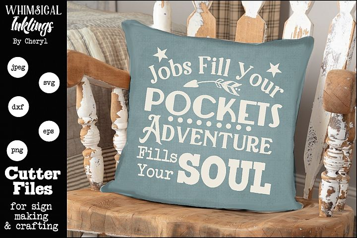 Adventure Fills Your Soul SVG