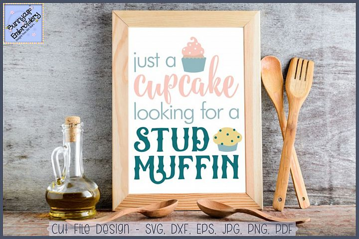 Cupcake Looking For A Stud Muffin SVG Cut File and Clipart