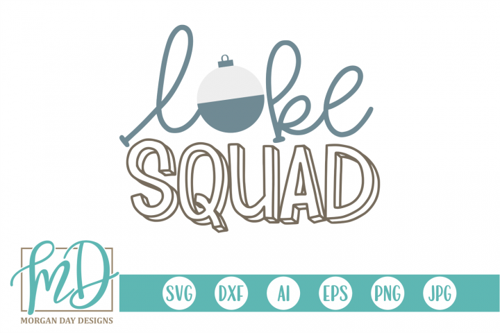 Lake - Summer - Bobber - Lake Squad SVG