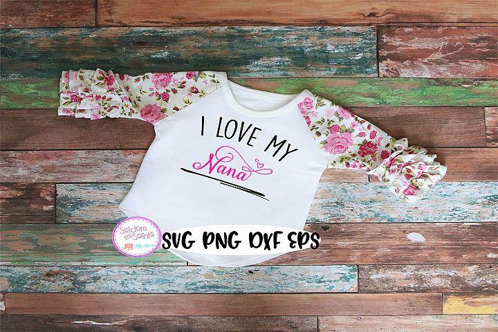 Download I Love My Nana SVG PNG EPS DXF (373969) | SVGs | Design ...
