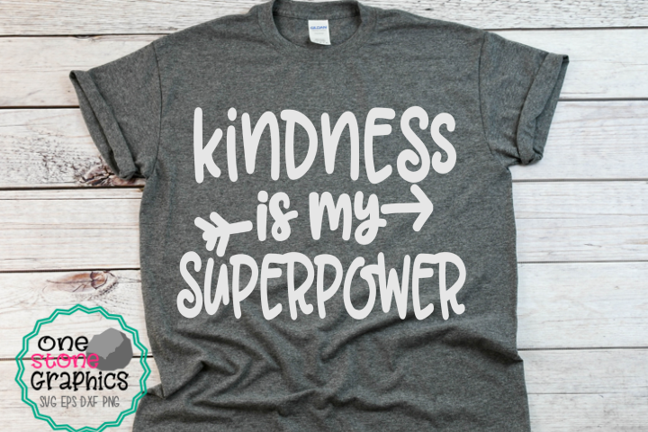 kindness is my superpower svg,kindness svg,kindness cut file