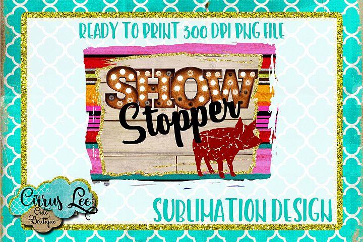 Show Stopper Pig Sublimation Design