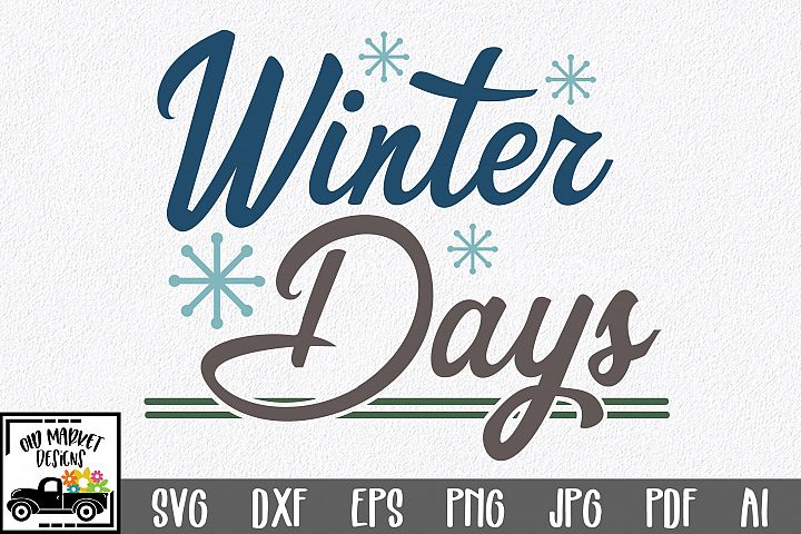 Winter Days SVG Cut File