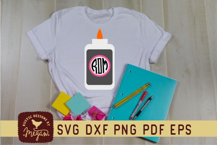 Back To School Glue Monogram SVG