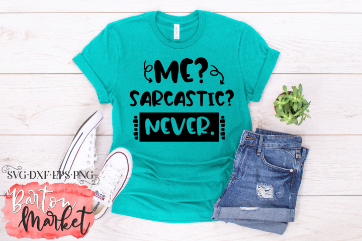 Me? Sarcastic? Never. SVG DXF EPS PNG