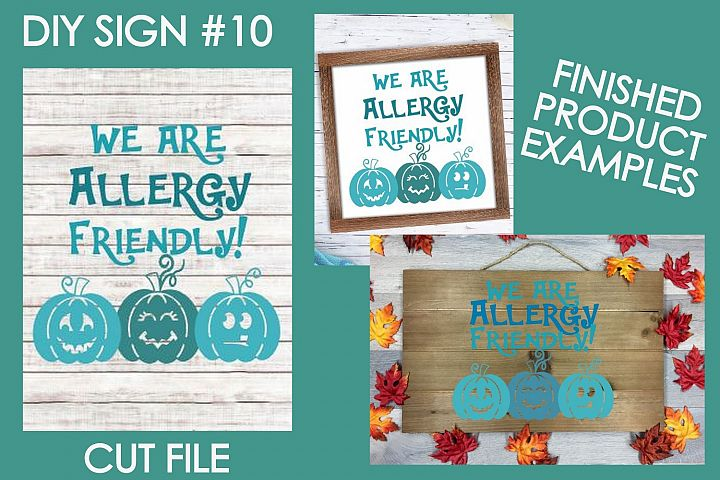 We are Allergy Friendly Halloween Sign #10 SVG Cut File