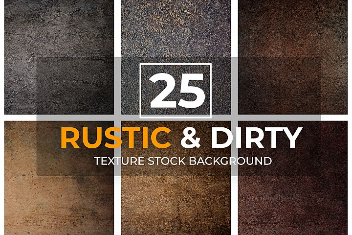 25 Rustic&Dirty Texture Background Bundle
