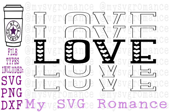Love - Valentines Day - Stacked - Mirrored Word - SVG