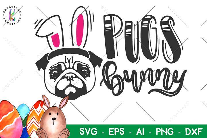 Easter svg Pugs Bunny svg Pug cute bunny ears dvg
